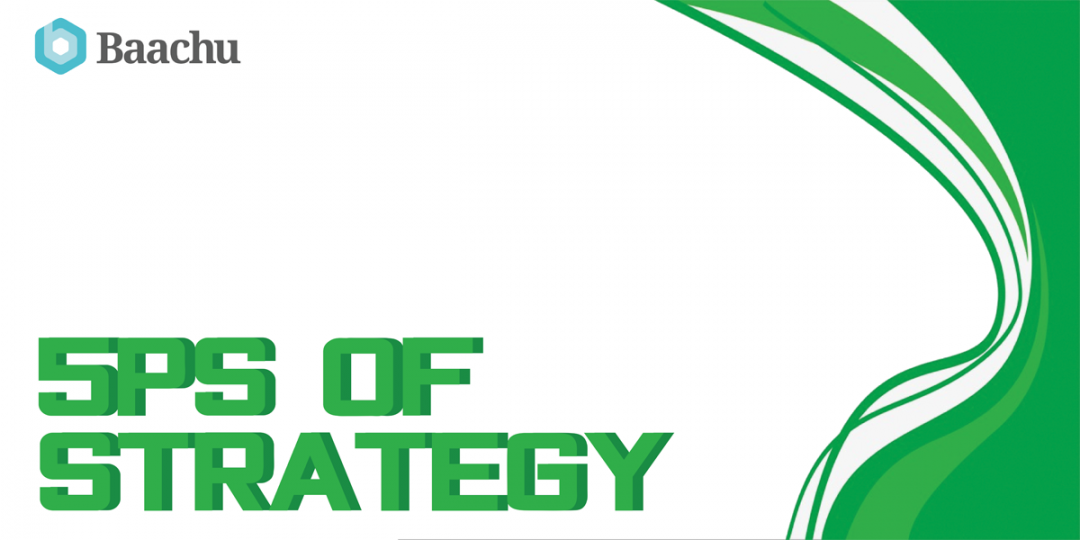 The 5Ps of strategy!