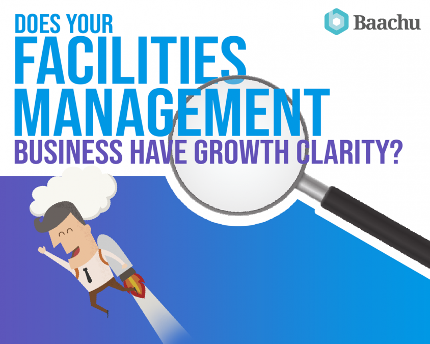 Does your Facilities Management (FM) business have growth clarity?