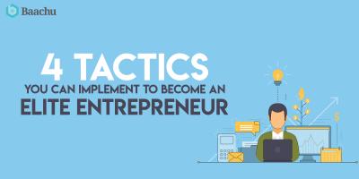4 Strategies that can make you an Elite Entrepreneur