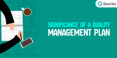 Significance of a Quality Management Plan