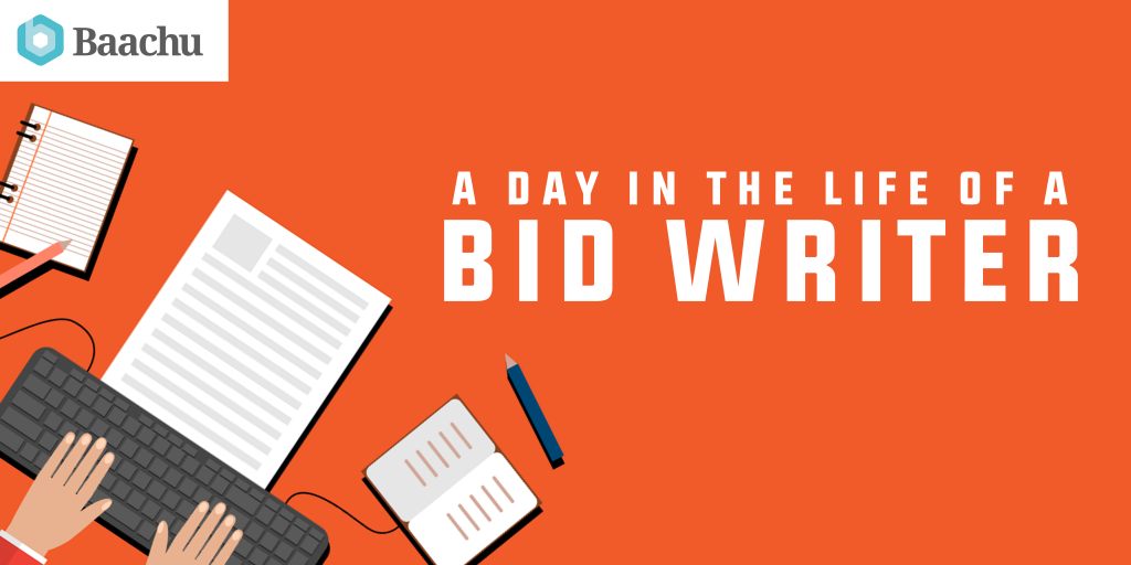 A Day in the Life of a Bid Writer