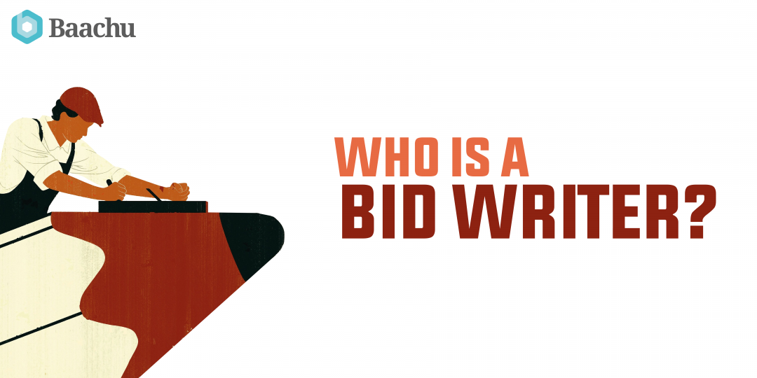 Who is a Bid Writer?