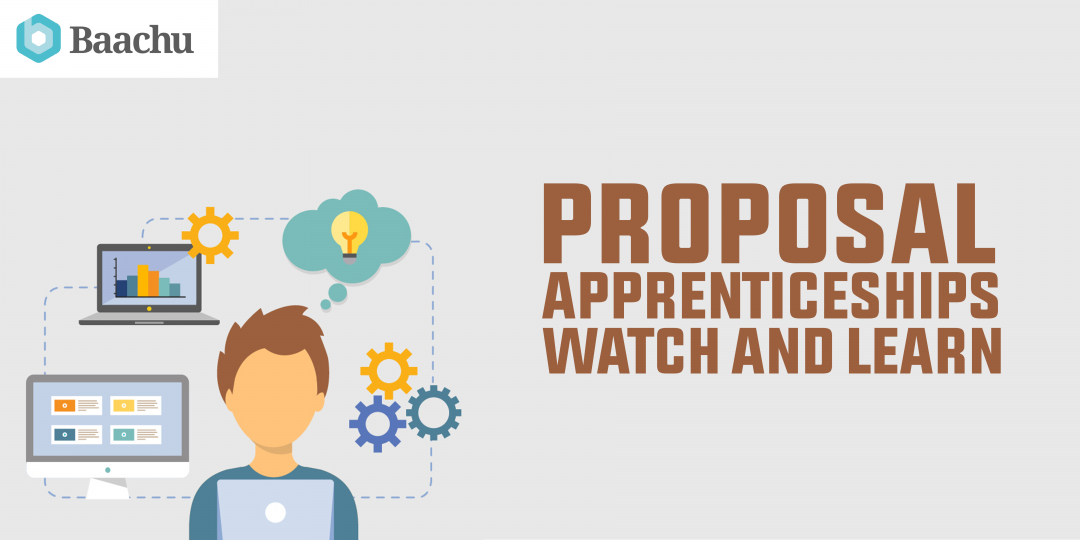 Proposal Apprenticeships – Watch and Learn