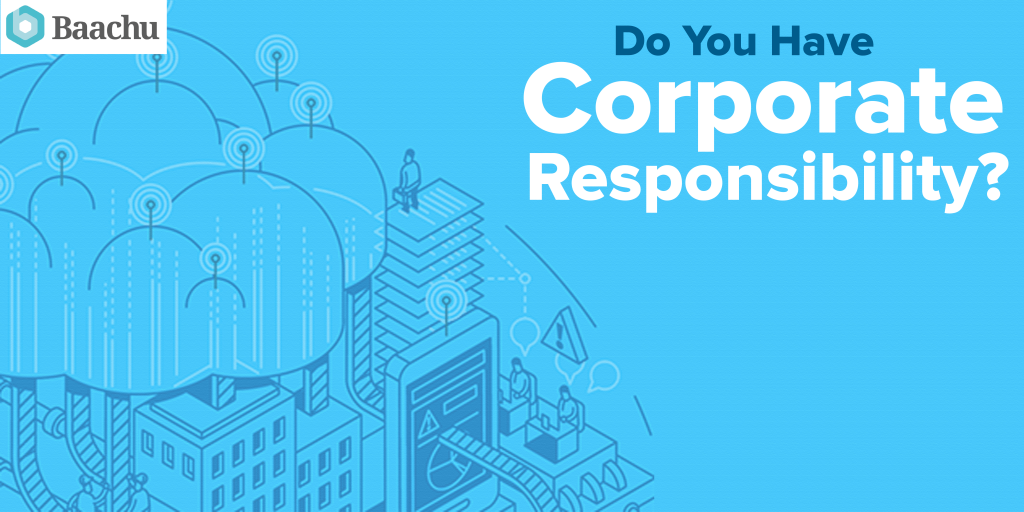 Do You Have Corporate Responsibility?