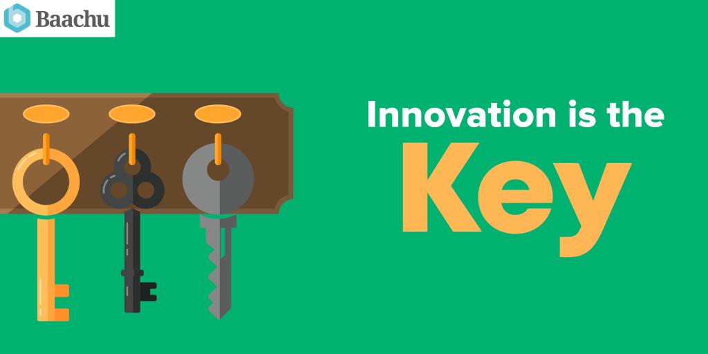 Innovation Is Key